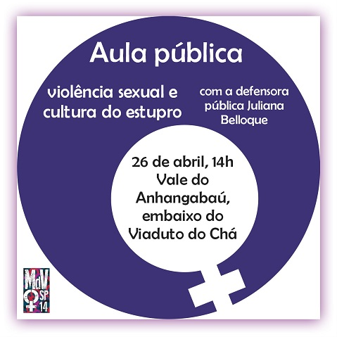 MdV SP promove aula pública com Juliana Belloque. Será abordada a violência sexual e a cultura do estupro.